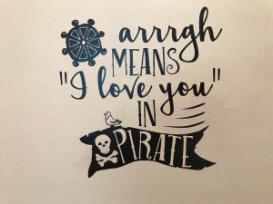Pirate Sign Cricut Machine Vinyl 631 for Indoor Use