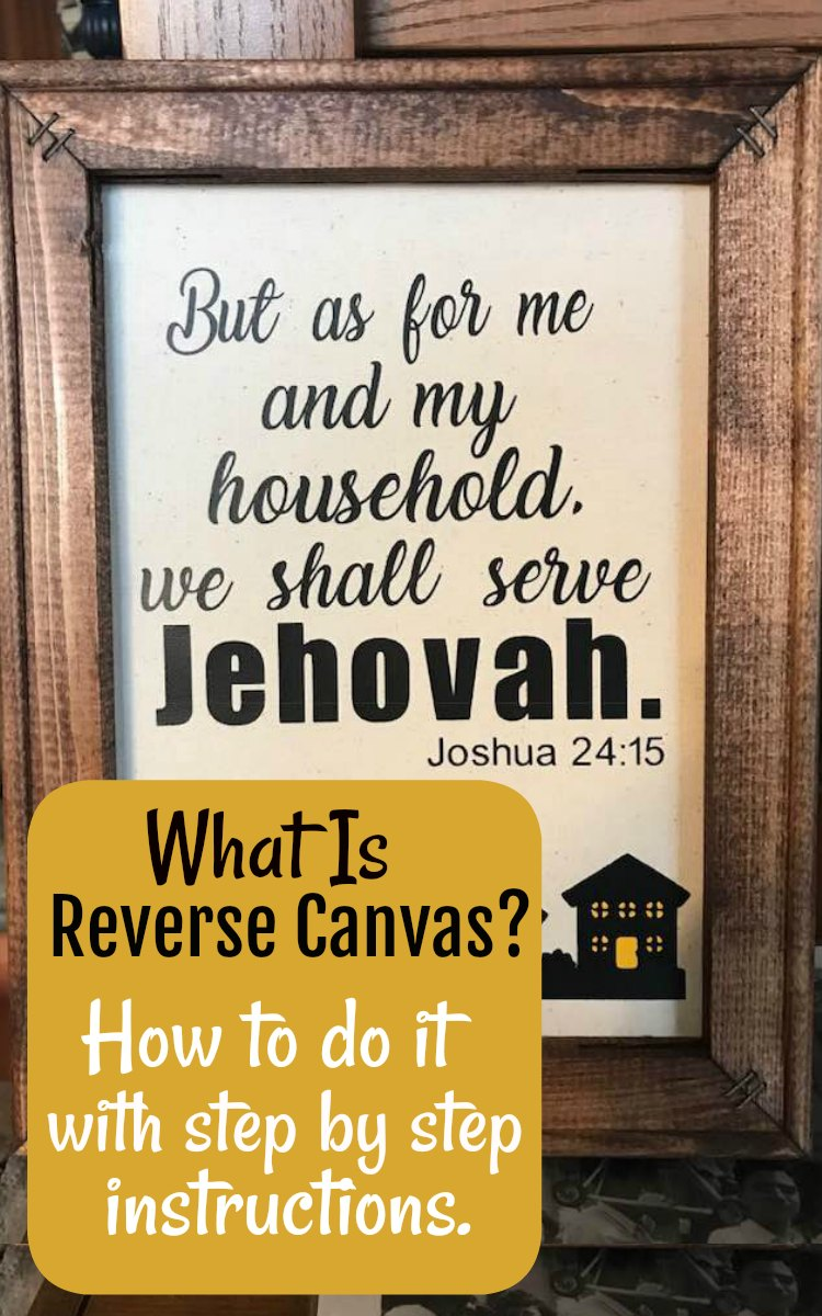 Cricut Reverse Canvas is the easiest project yet! Step by step instructions how to make Cricut reverse canvas projects. Fast, fun and easy Cricut reverse canvas tutorial.