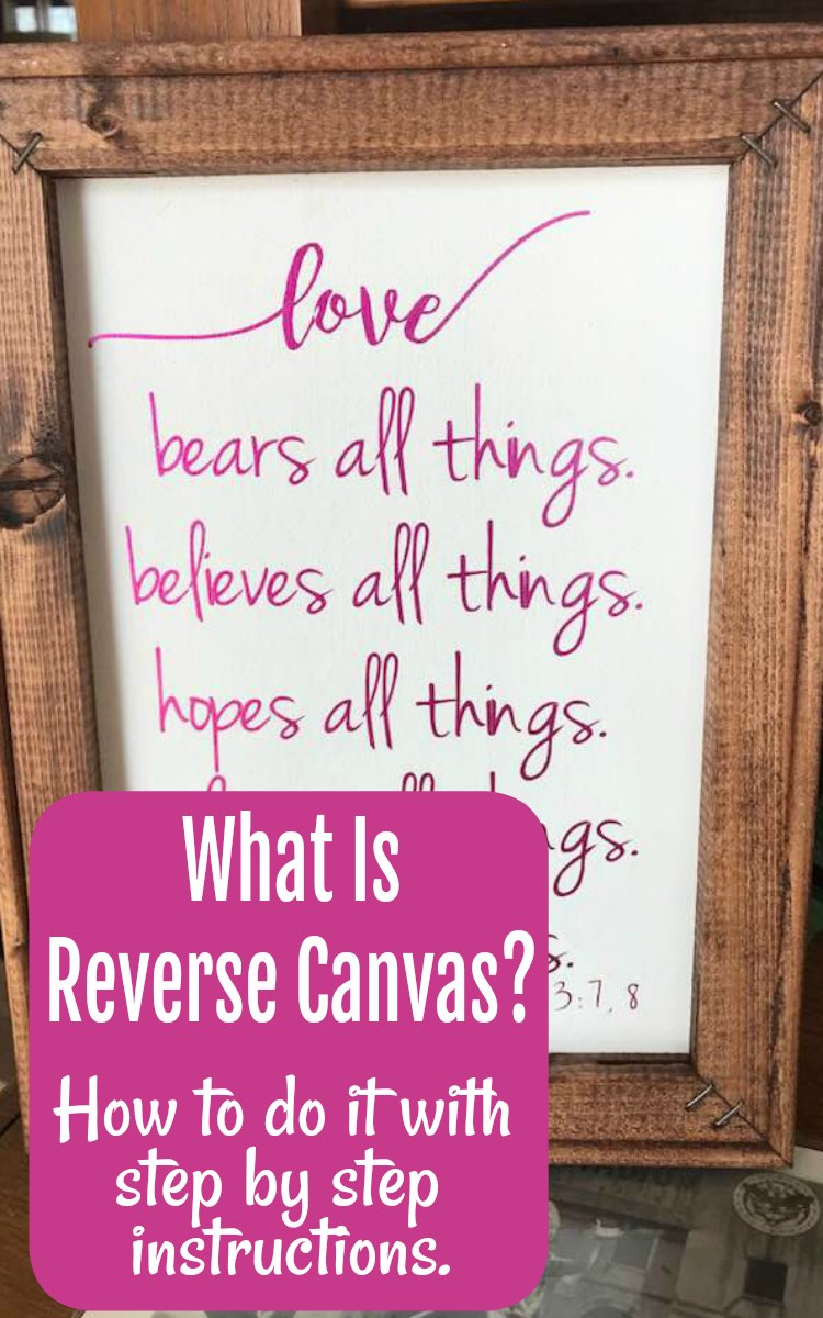 Cricut Reverse Canvas tutorial. Step by step instructions. Finished projects in minutes.
