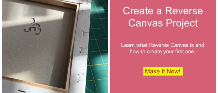 What is a Reverse Canvas project and how do you do it? Learn how now.