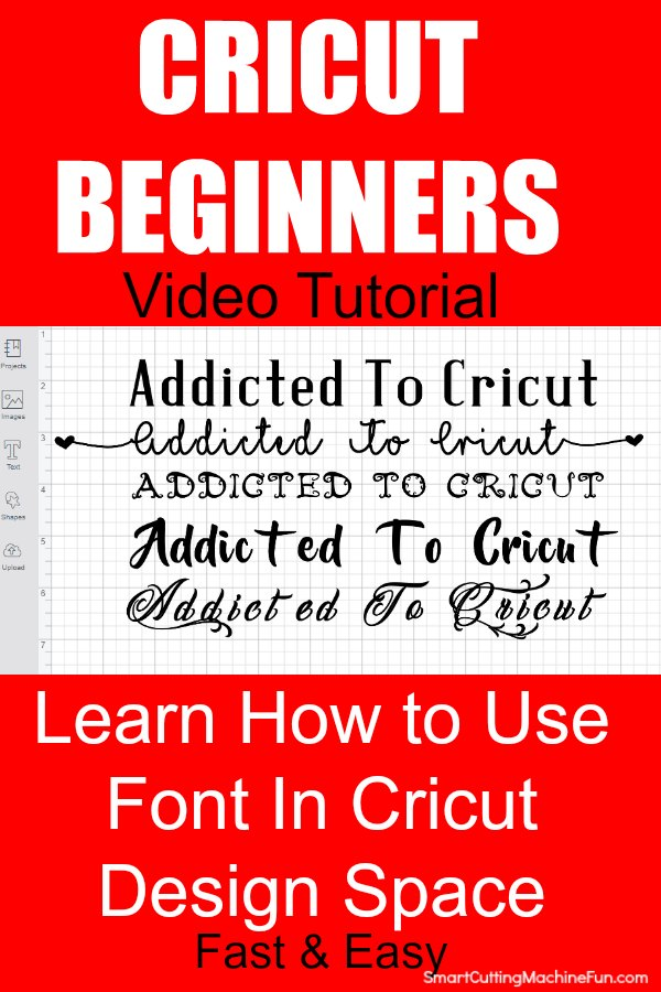 Learn how to use fonts in Cricut Design Space. Perfect for Cricut Beginners.