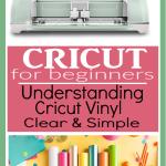 Understand Cricut Vinyl | Different Vinyl Types