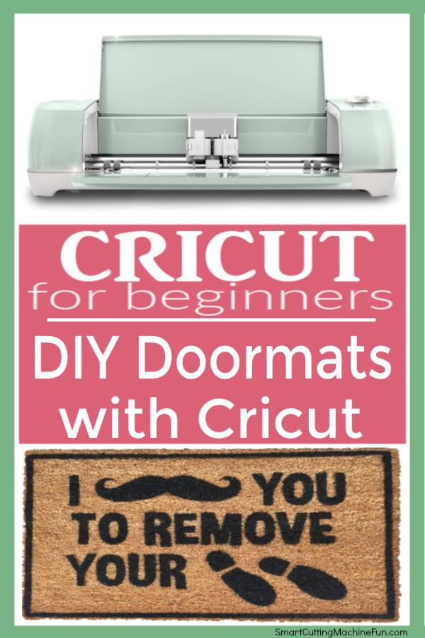 DIY Doormats with Cricut - Smart Cutting Machine FUN!