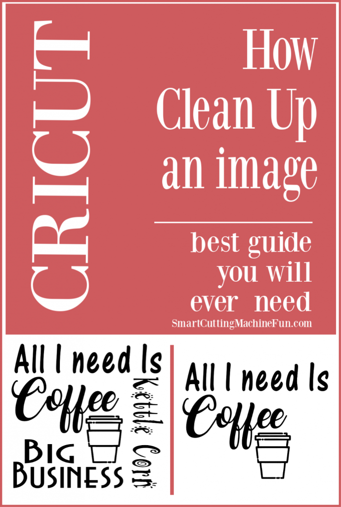 How To Clean Up an Image in Cricut Design Space