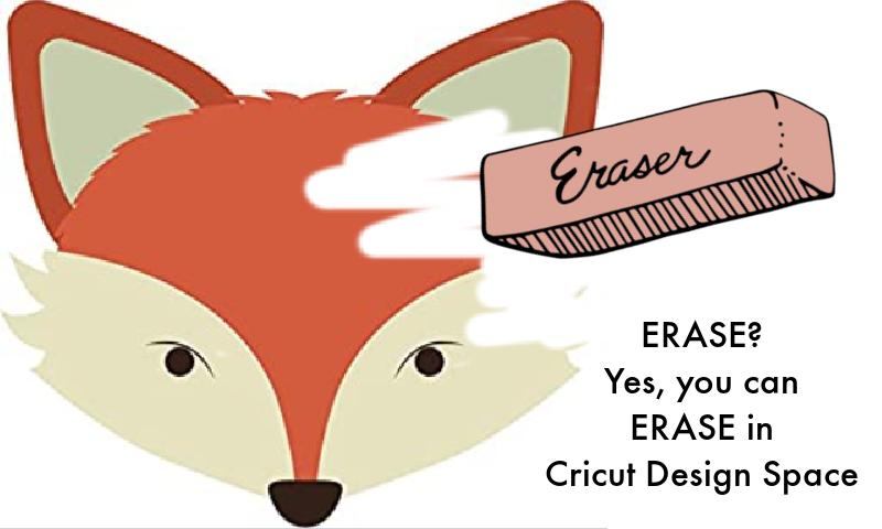 How to Erase in Cricut Design Space