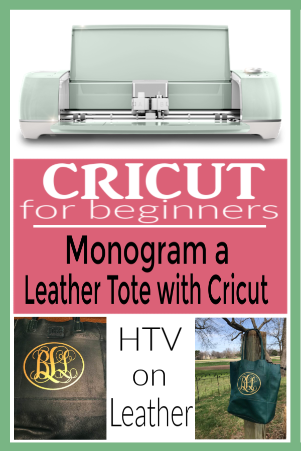 How to monogram a Leather Tote with HTV | Use Cricut to monogram leather tote |