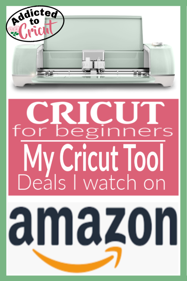 My Cricut Tool Deals I watch on Amazon