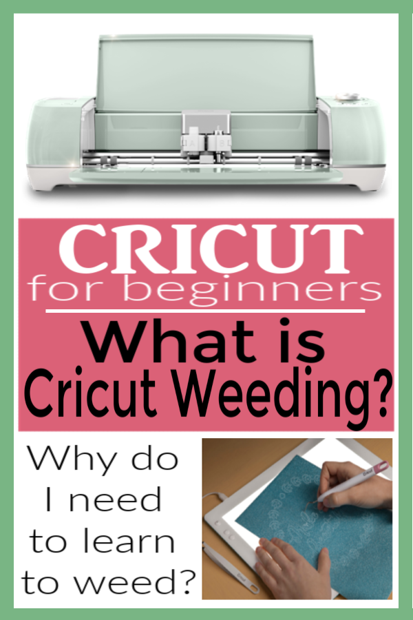 Cricut Weeding | What is Cricut Weeding? | Do I need to learn how to weed? | Learning how to weed a Cricut project
